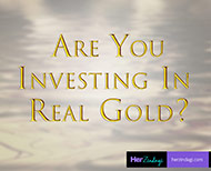 Investing In Real Gold
