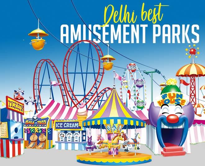 delhi amusement parks best places to enjoy article