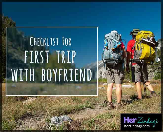 First trip with boyfriend