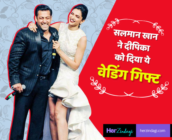 salman khan wedding gift to deepika padukone main