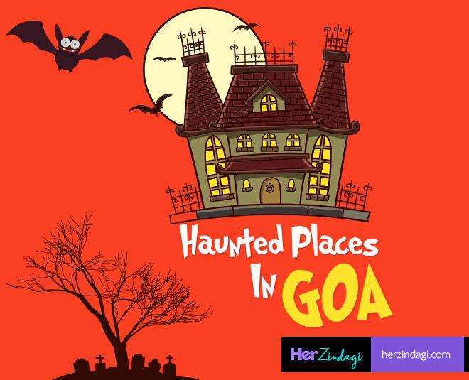 goa haunted places