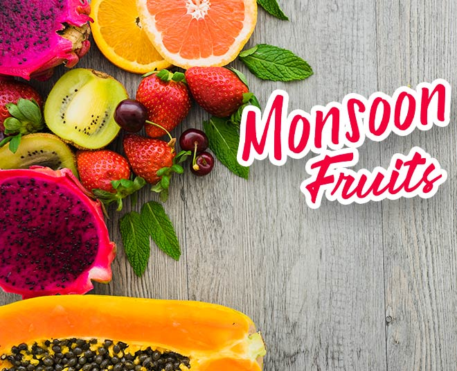 monsoon fruits diet health main