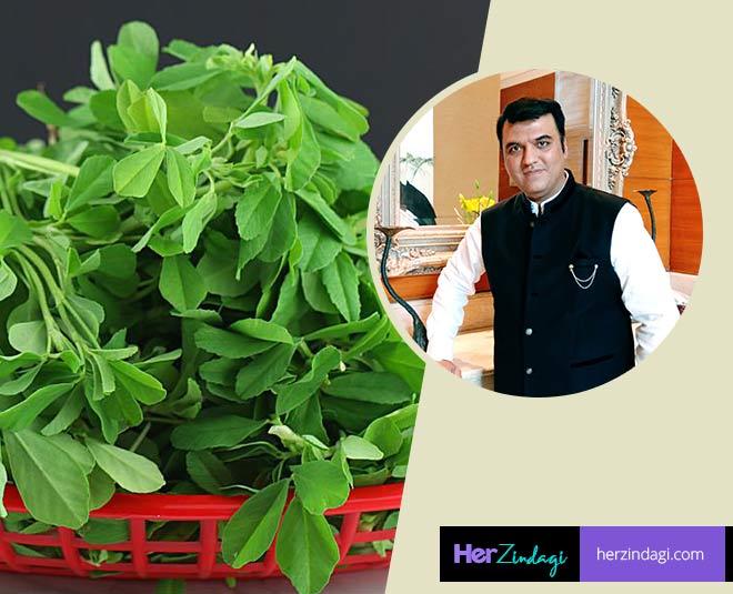 chef kaviraj benefits methi leaves health