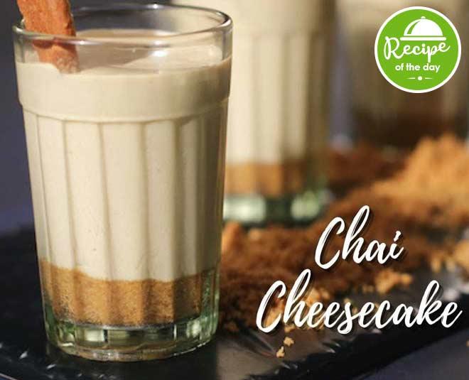 chai cheesecake by sanjeev kapoor